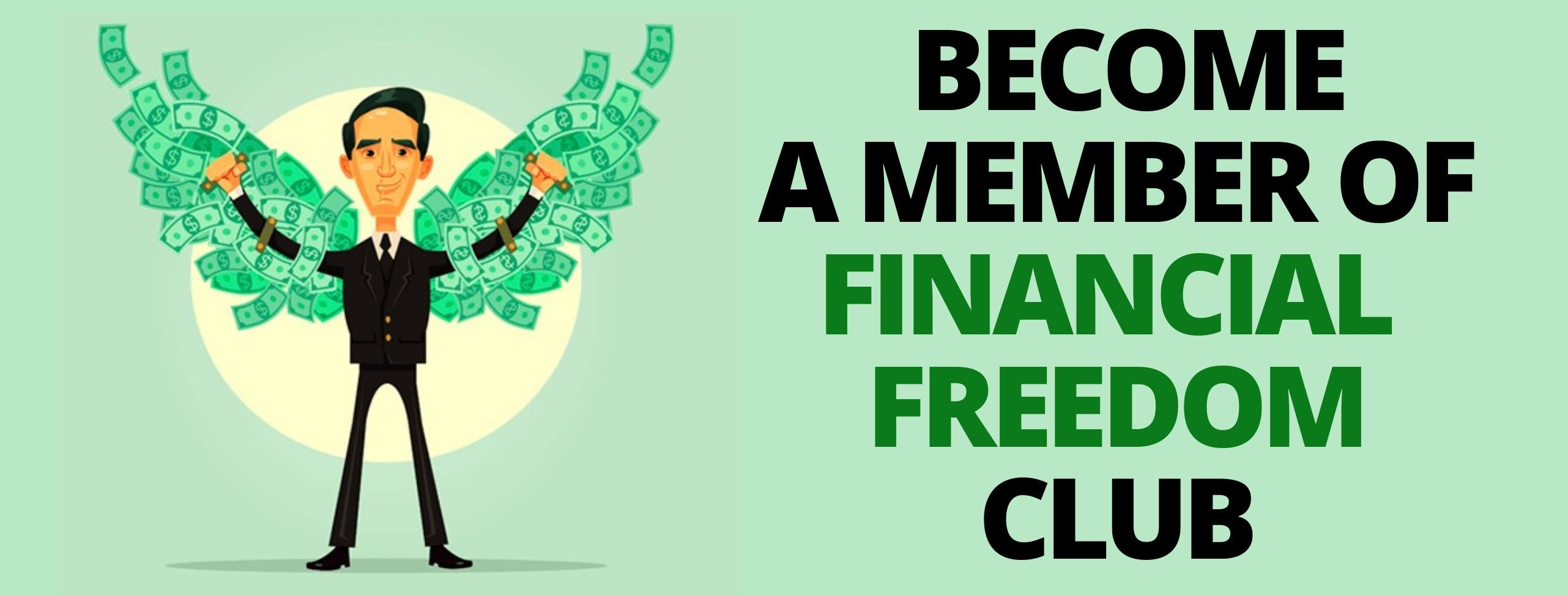 become a member of financial freedom club