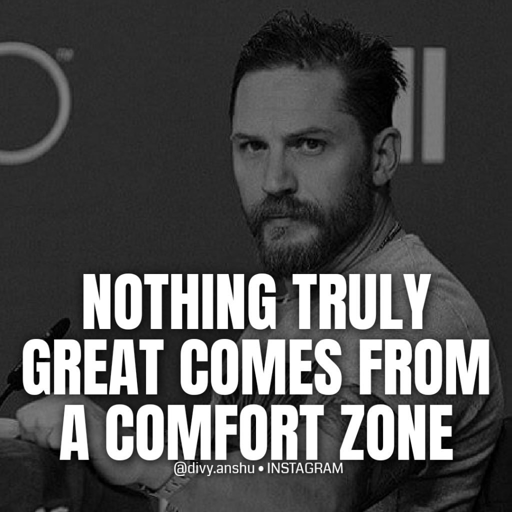 nothing truly great comes from a comfort zone how to Develop a Millionaire Mindset