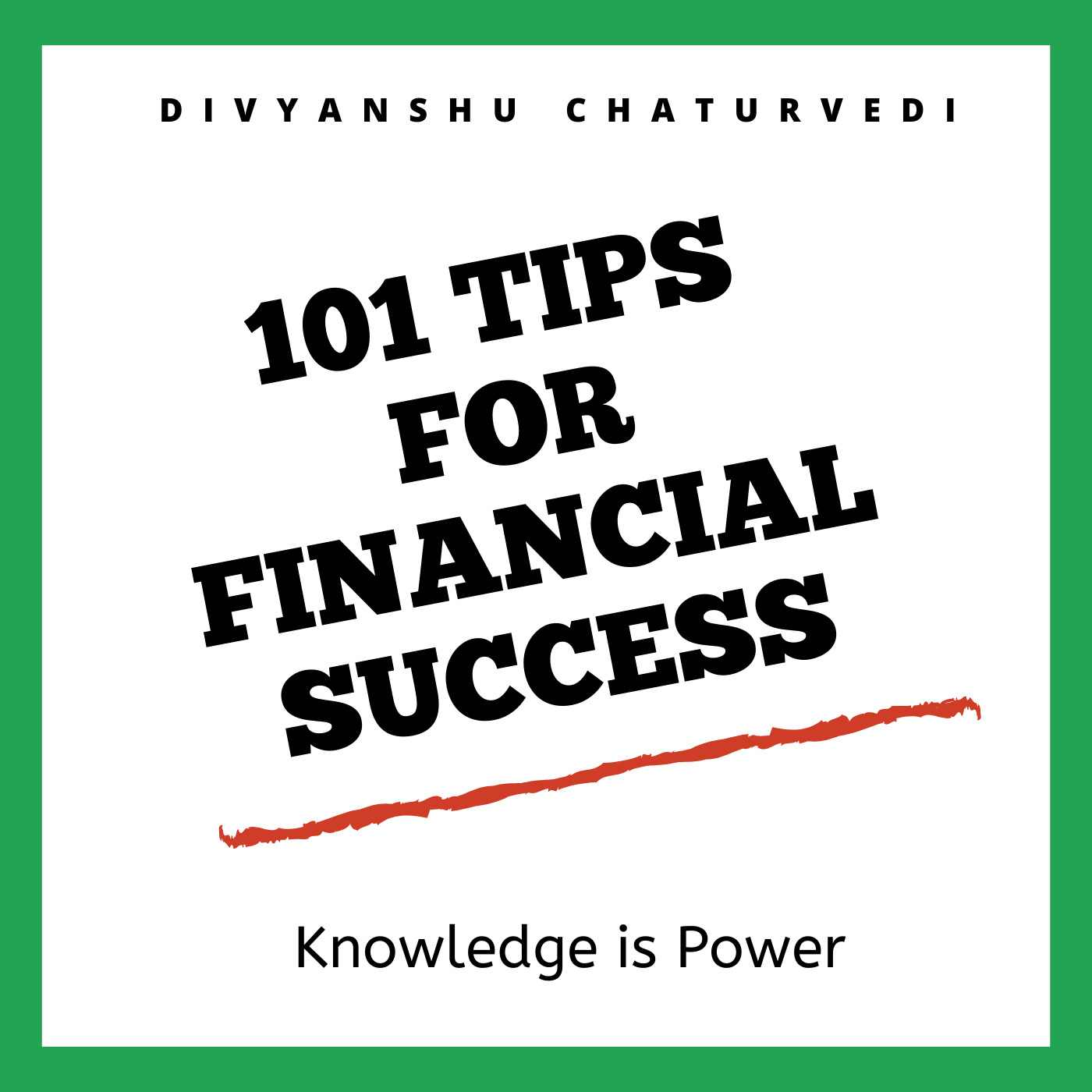 101 Tips For Financial Success