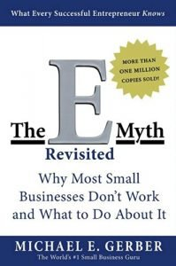 What I Learned From E-Myth Revisited